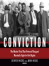 Conviction : the murder trial that powered Thurgood Marshall's fight for civil rights
