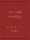 The Conservative Sensibility [EAUDIOBOOK]