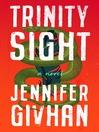 Trinity Sight [electronic resource]