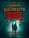 Troubled Blood [electronic resource]
