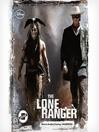 The lone ranger [Audio eBook]