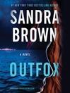 Outfox : a novel