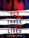 Her Three Lives