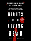 Nights of the Living Dead [electronic resource]