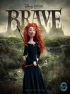 Brave : the junior novelization