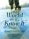 Cover image for The World as We Know It