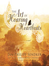 Cover image for The Art of Hearing Heartbeats