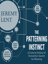 The Patterning Instinct : A Cultural History of Humanity's Search for Meaning
