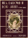 Mrs. Dalloway in Bond Street & Other Stories [electronic resource]