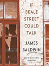 If Beale Street Could Talk, by James Baldwin by