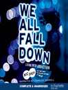 We all fall down [AudioEbook] : living with addiction