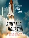 Shuttle, Houston