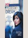 My (Underground) American Dream