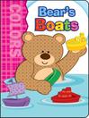 Bear's Boats, Grades Infant - Preschool