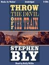 Throw the devil off the train [Audio eBook]