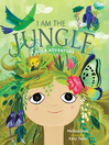 I Am the Jungle [electronic resource]
