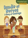 Bundle of nerves : a story of courage