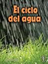El ciclo del agua (Earth's Water Cycle)