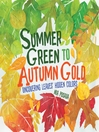 Summer Green to Autumn Gold