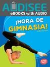 ¡Hora de gimnasia! (Gymnastics Time!)