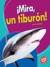 ¡Mira, un tiburón! (Look, a Shark!)