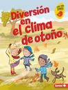 Diversión en el clima de otoño (Fall Weather Fun)