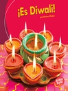 ¡Es Diwali! (It's Diwali!)