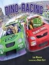 Dino-Racing [electronic resource]