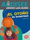 ¡El oto?o es divertido! (Fall Is Fun!)