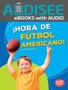 ¡Hora de f?tbol americano! (Football Time!)