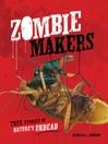 Zombie makers [Audio eBook]