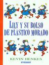 Lily y su Bolso de Plastico Morado