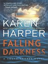 Falling Darkness--A Novel of Romantic Suspense