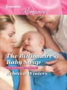 Cover image for The Billionaire's Baby Swap