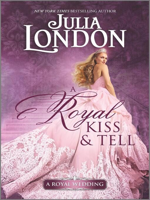 A Royal Kiss & Tell