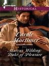 Marcus Wilding: Duke of Pleasure [electronic resource]