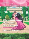Cover image for The Billionaire Who Saw Her Beauty
