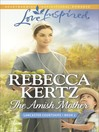 The Amish Mother [electronic resource]