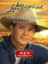 Cowboy for keeps. Book 2 [eBook]