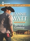 All for a Cowboy [electronic resource]