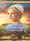 The Amish Midwife's Courtship