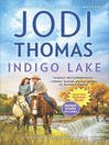 Indigo Lake--A Small-Town Texas Cowboy Romance
