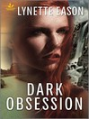 Dark Obsession [electronic resource]