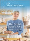 The Amish Baker's Rival [electronic resource]