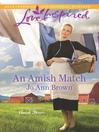 An Amish Match--A Fresh-Start Family Romance