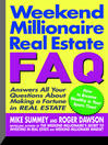 Weekend Millionaire Real Estate FAQ