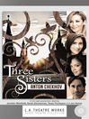 Cover image for Three Sisters