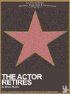 Cover image for The Actor Retires