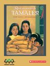 Que Monton de Tamales! [electronic resource]