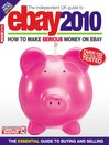 The Independent Guide to Ebay 2010